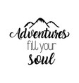 travel adventure calligraphy messsage font vector image