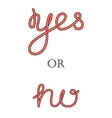 Yes and No hand-lettering calligraphy