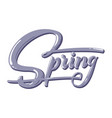 hand drawn lettering spring with shadow vector image vector image