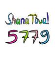inscription shana tova happy rosh hashanah 5779 vector image vector image