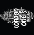 london from thames text background word cloud vector image vector image