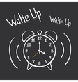 Wake Up Alarm Clock Lettering Poster Hand Drawn vector image vector image