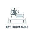 bathroom table line icon bathroom table vector image vector image