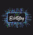 happy birthday typography design for greeting vector image