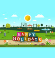 happy holidays design with empty playground on vector image