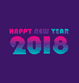 creative happy new year 2018 poster design vector image vector image