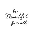 hand drawn thanksgiving lettering typographyv vector image vector image