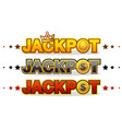 jackpot wins money gamble winner text shining vector image vector image