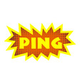ping icon pop art style vector image vector image
