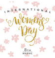 international womens day lettering design for vector image