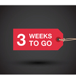 3 weeks to go sign vector image vector image