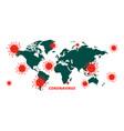 global covid-19 coronavirus pandemic infection vector image vector image