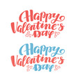 happy valentine day greeting text lettering typo vector image vector image