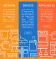 kitchen devices and appliances linear flyers vector image