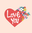 love you red heart with blooming vector image
