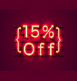 neon frame 15 off text banner night sign board vector image vector image