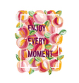 Enjoy Every Moment - motivation poster vector image vector image