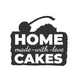homemade cakes vintage label vector image