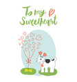 to my sweetheart quote retro design vector image