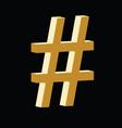 3d hashtag golden symbol vector image
