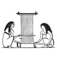 egyptian weaving the use of the spindle and loom vector image vector image