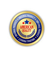 golden american quality original product badge on vector image