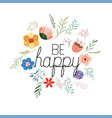 make it happy message with hand made font vector image vector image