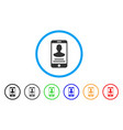 mobile person details rounded icon vector image vector image