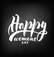 chalkboard blackboard lettering happy womens vector image vector image
