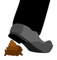 stepping on shit shoes and turd footwear and poop vector image