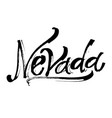nevada modern calligraphy hand lettering vector image vector image