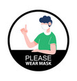 please wear mask sign new normal social vector image vector image