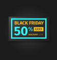 black friday 50 percent discount coupon vector image