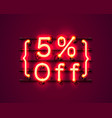 neon frame 5 off text banner night sign board vector image vector image