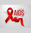 world aids day concept realistic awareness red vector image