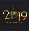 2019 happy new year gold glossy background vector image vector image