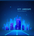 city landscape futuristic night city road to city vector image