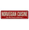 norvegian cuisine vintage rusty metal sign vector image vector image