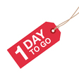 1 day to go sign vector image vector image