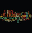 environmental issues text background word cloud vector image vector image