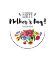 happy mothers day card with wildflowers vector image vector image