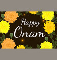 happy onam congratulatory banner with a frame of vector image