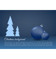 christmas background with christmas ball in blue vector image vector image