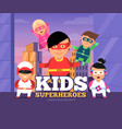 city kids heroes urban landscape with childrens vector image