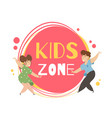 kids zone banner design place for games signboard vector image