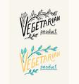 vegetarian lettering or phrase logo organic vegan vector image vector image