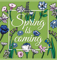 creative slogan spring is coming in frame on a vector image