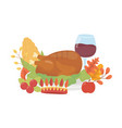 happy thanksgiving day dinner wine corn and turkey vector image vector image
