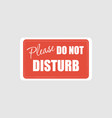 please do not disturb hotel design vector image vector image