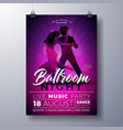 ballroom night party flyer with vector image